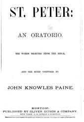 St. Peter: An Oratorio. The Words Selected from the Bible