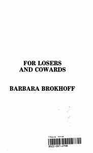 For Losers and Cowards Book