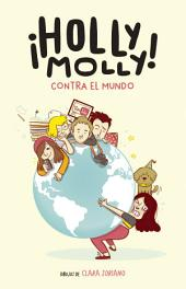 Holly Molly contra el mundo