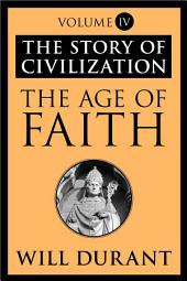 The Age of Faith: The Story of Civilization