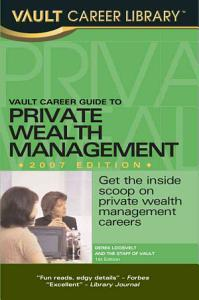Vault Career Guide to Private Wealth Management Book