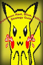 Pokemon Red, Blue, and Yellow: Strategy Guide