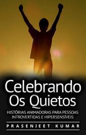 Celebrando os Quietos