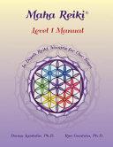 Maha Reiki  Level 1 Manual