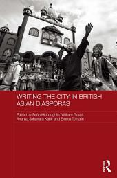 Writing the City in British Asian Diasporas