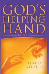 God's Helping Hand: Book 1