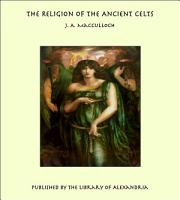 The Religion of the Ancient Celts PDF