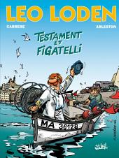 Léo Loden T10: Testament et figatelli