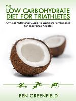 The Low Carbohydrate Diet Guide for Triathletes PDF