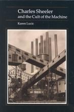 Charles Sheeler and the Cult of the Machine PDF