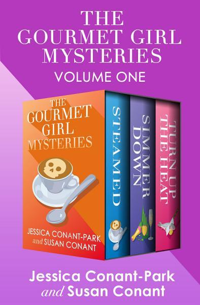 The Gourmet Girl Mysteries Volume One PDF