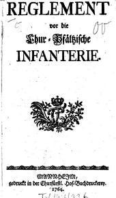 Reglement vor die Chur-Pfältzische Infanterie