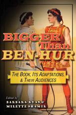 Bigger than Ben-Hur