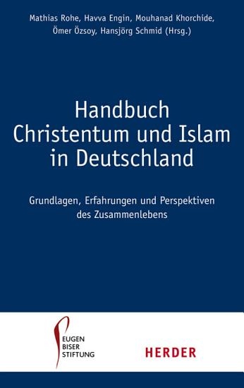 Handbuch Christentum und Islam in Deutschland PDF