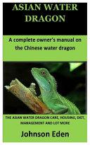Asian Water Dragon