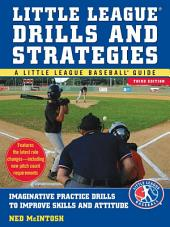 Little Leagues Drills & Strategies: Edition 3