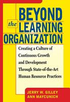 Beyond The Learning Organization PDF