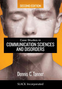 Case Studies in Communication Sciences and Disorders Book