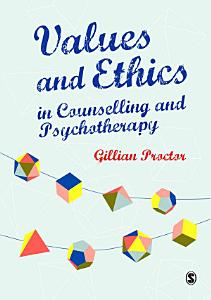 Values   Ethics in Counselling and Psychotherapy Book