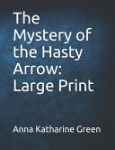 The Mystery of the Hasty Arrow  Large Print PDF