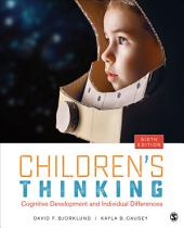 Children's Thinking: Cognitive Development and Individual Differences, Edition 6