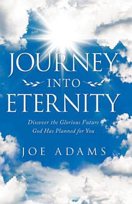 Journey into Eternity