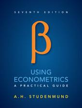 Using Econometrics: A Practical Guide, Edition 7