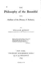 The Philosophy of the Beautiful: Outlines of the history of aesthetics