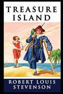 Treasure Island By Robert Louis Stevenson Annotated Latest Edition PDF