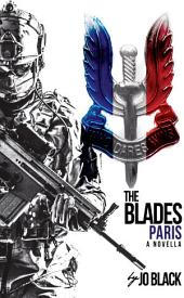 Paris: The Blades SAS Novellas Book 5
