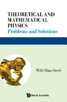 Theoretical and Mathematical Physics PDF