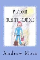 Aladdin Mustn't Grumble