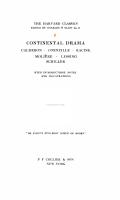 The Harvard Classics  Continental drama  Calderon  Corneille  Racine  Moli  re  Lessing  Schiller PDF