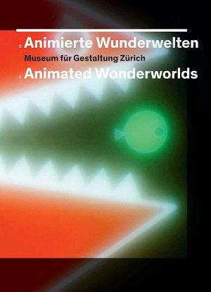 Animierte Wunderwelten   Animated Wonderworlds PDF