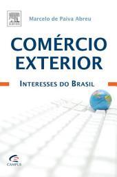 Comércio Exterior: Interesses Do Brasil