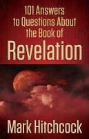 101 Answers to Questions About the Book of Revelation PDF