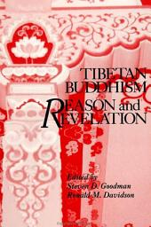 Tibetan Buddhism: Reason and Revelation