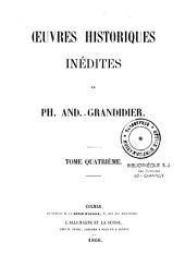 Oeuvres historiques inédites: Volume4
