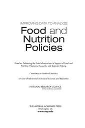 Improving Data to Analyze Food and Nutrition Policies