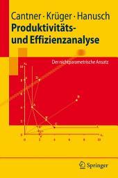 Produktivitäts- und Effizienzanalyse: Der nichtparametrische Ansatz