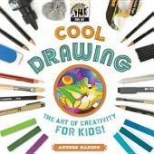 Cool Drawing: The Art of Creativity for Kids