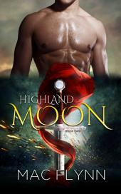 Highland Moon #2 (Scottish Werewolf Shifter Romance)