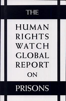 The Human Rights Watch Global Report on Prisons PDF
