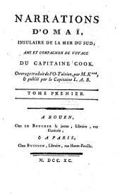 Narrations D'Omaï, Insulaire De La Mer Du Sud, Ami Et Compagnon De Voyage Du Capitaine Cook: Volume1