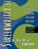 The Screenwriter's Bible