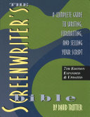The Screenwriter s Bible Book