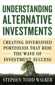 Understanding Alternative Investments Book