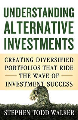 Understanding Alternative Investments