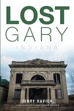 Lost Gary, Indiana