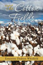 The Cotton Fields